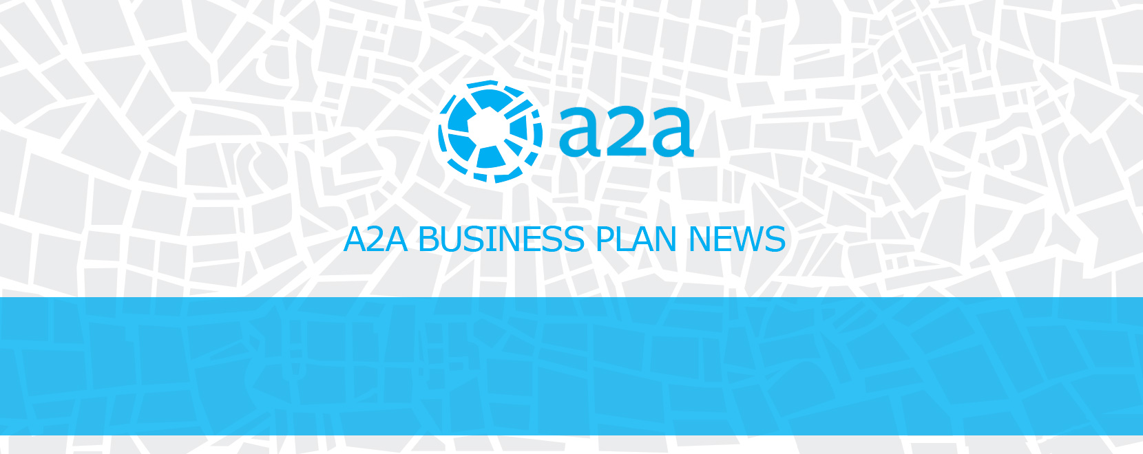 A2A Business Plan News